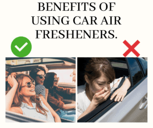 Benefits of Using Car Air Fresheners.