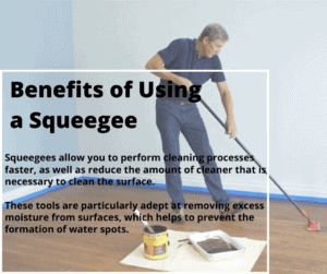 Benefits of Using a Squeegee
