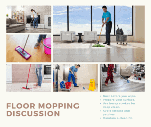 Floor Mopping Discussion