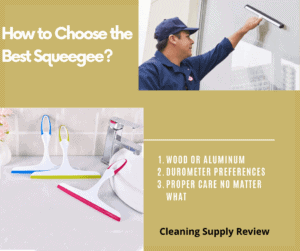 How to choose the best Squeegee?
