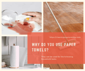 Why do you use paper towels