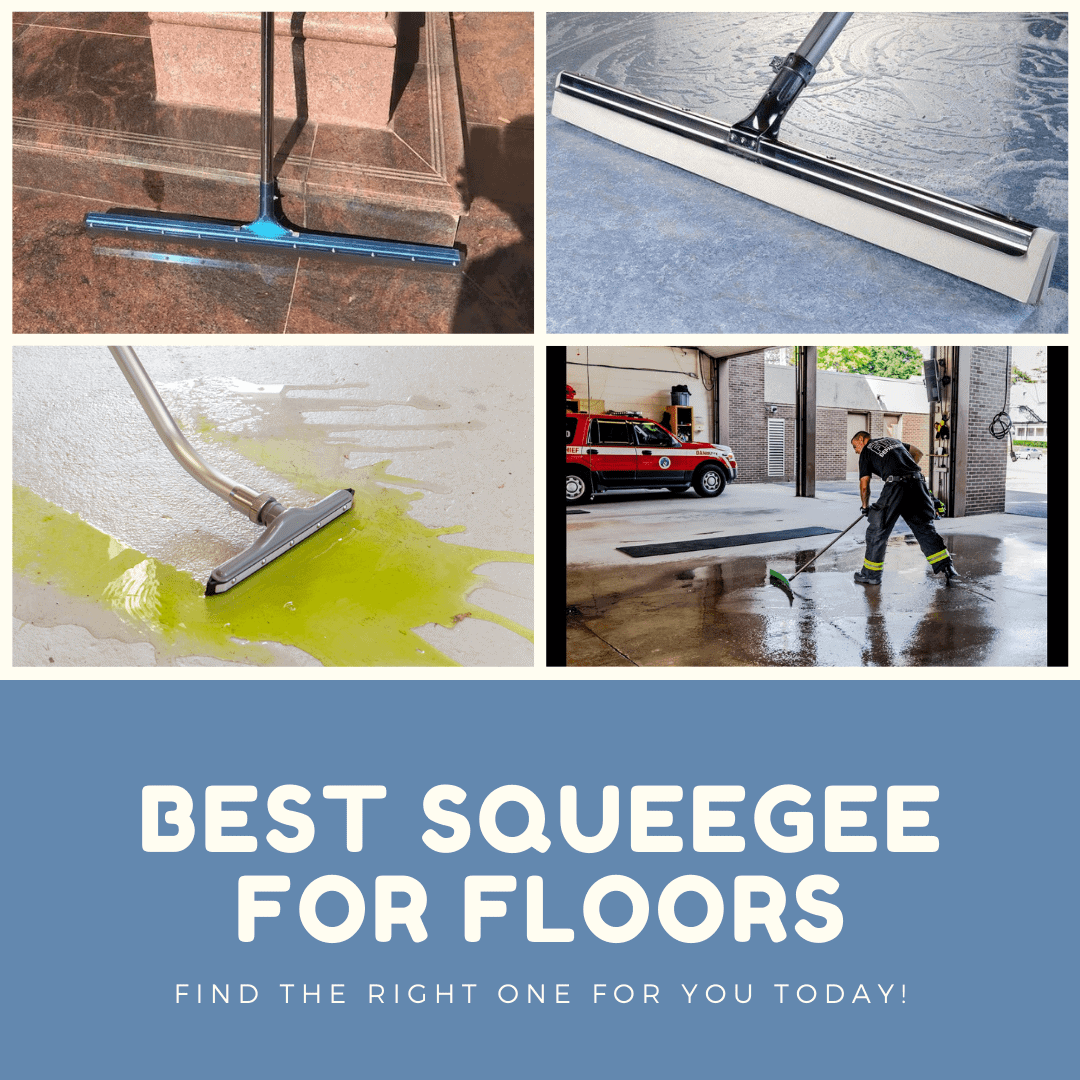 Best Squeegee for Floors