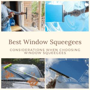 Best Window Squeegees