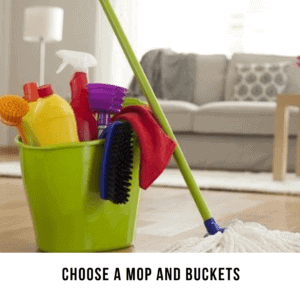 Choose a Mop and Buckets