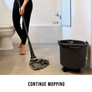 Continue Mopping