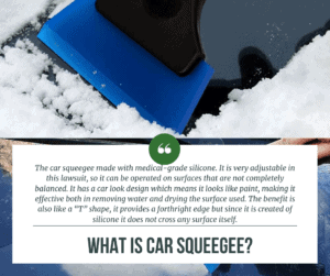 What is Car Squeegee