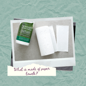 What is made of paper towels_